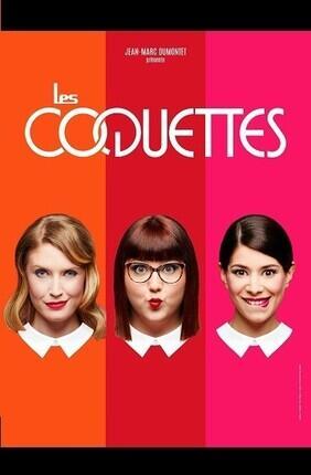 LES COQUETTES (Theatre du Casino Barriere)