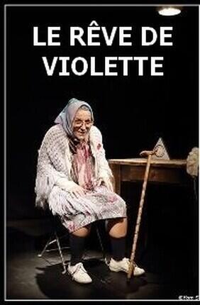 LE REVE DE VIOLETTE