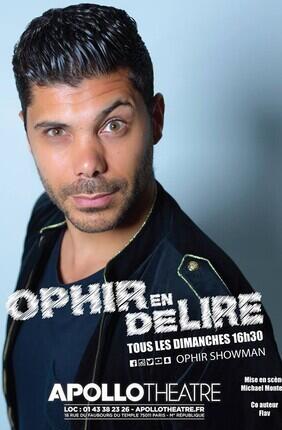 OPHIR EN DELIRE ! (Apollo Theatre)