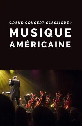 GRAND CONCERT CLASSIQUE : MUSIQUE AMERICAINE (Les Pavillons sous Bois)