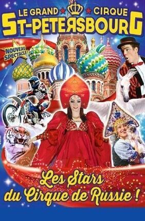 LE GRAND CIRQUE DE SAINT PETERSBOURG - LA RUSSIE DES LEGENDES (Parking Zenith)