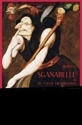 SGANARELLE OU LE COCU IMAGINAIRE (Meaux)