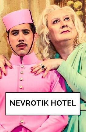 NEVROTIK HOTEL AVEC MICHEL FAU