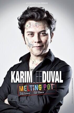 KARIM DUVAL DANS MELTING POT (Theatre Traversiere)