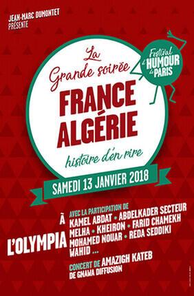 FRANCE-ALGERIE : HISTOIRE D'EN RIRE  - FESTIVAL D'HUMOUR DE PARIS