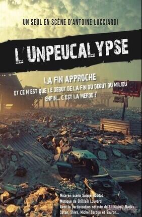 L'UNPEUCALYPSE AVEC ANTOINE LUCCIARDI