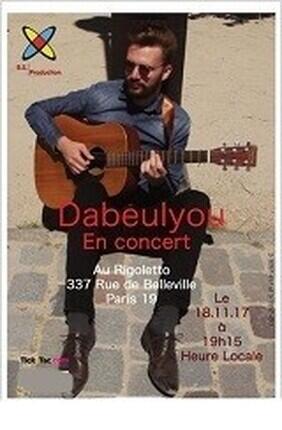 DABEULYOU EN CONCERT (Le Rigoletto)