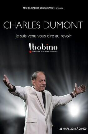 CHARLES DUMONT - JE SUIS VENU VOUS DIRE AU REVOIR (Bobino)