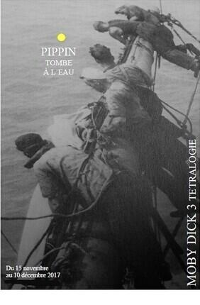 MOBY DICK - TETRALOGIE 3EME VOLET : PIPPIN TOMBE A L'EAU (Asnieres)
