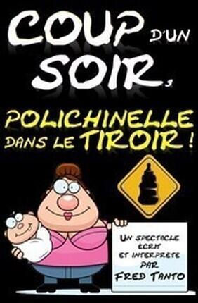 COUP D'UN SOIR, POLICHINELLE DANS LE TIROIR !