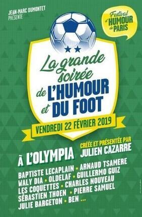 LA GRANDE SOIREE DE L'HUMOUR ET DU FOOTBALL - FESTIVAL D'HUMOUR DE PARIS