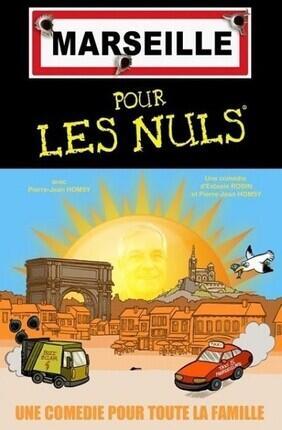 MARSEILLE POUR LES NULS ! A Cabries