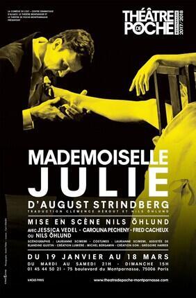 MADEMOISELLE JULIE (Theatre de Poche Montparnasse)