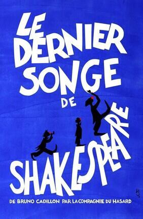 LE DERNIER SONGE DE SHAKESPEARE