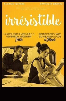 IRRESISTIBLE (L'Azile)