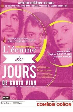 L'ECUME DES JOURS (Theatre Comedie Odeon)