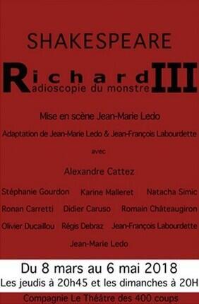 RICHARD III, RADIOSCOPIE DU MONSTRE