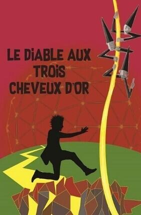 LE DIABLE AUX TROIS CHEVEUX D'OR
