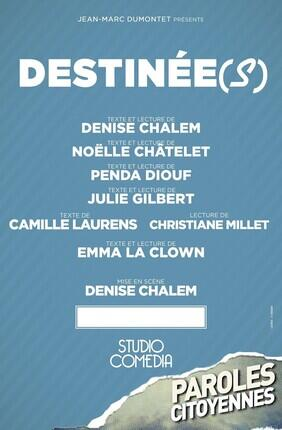 DESTINEE(S)