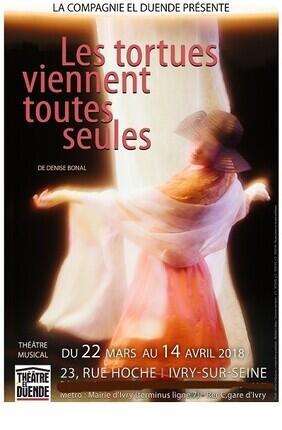 LES TORTUES VIENNENT TOUTES SEULES (Ivry sur Seine)