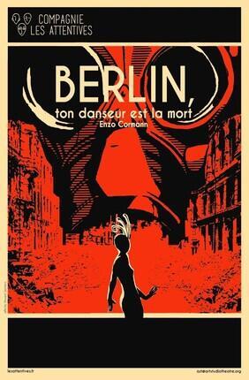 BERLIN, TON DANSEUR EST LA MORT