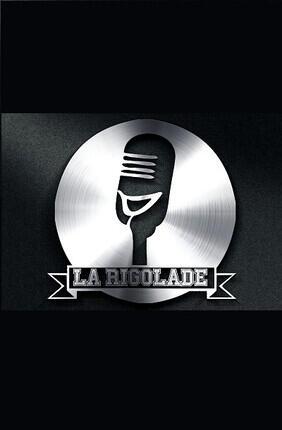 LA RIGOLADE - COMEDY CLUB