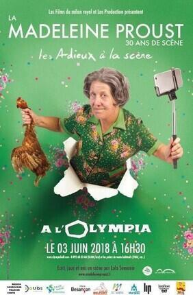 LA MADELEINE PROUST - LES ADIEUX A LA SCENE