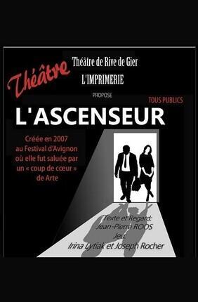 L'ASCENSEUR (Rive de Gier)