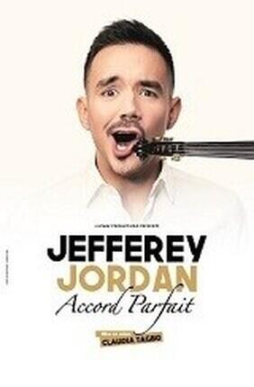 JEFFEREY JORDAN DANS ACCORD PARFAIT (Aix en Provence)