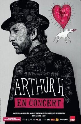 ARTHUR H AMOUR CHIEN FOU
