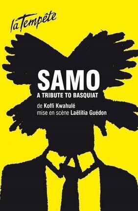 SAMO, A TRIBUTE TO BASQUIAT