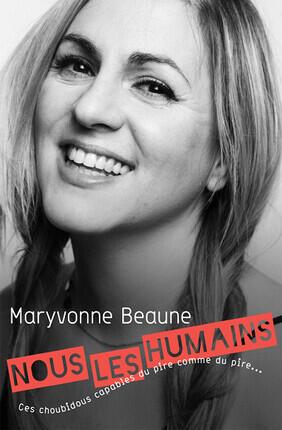 MARYVONNE BEAUNE DANS NOUS LES HUMAINS (Theatre Menilmontant)