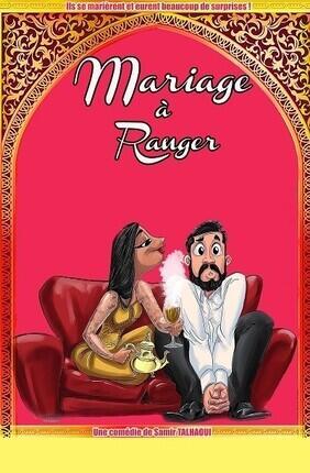 MARIAGE A RANGER (Le Royal)