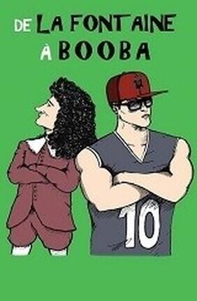 DE LA FONTAINE A BOOBA (Comedie Nation)