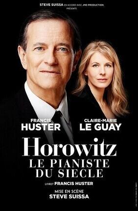 HOROWITZ LE PIANISTE DU SIECLE AVEC FRANCIS HUSTER (La Baule)