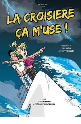 LA CROISIERE CA M'USE (Comedie de Grenoble)