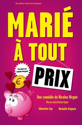 MARIE A TOUT PRIX (Theatre de Poche Graslin)