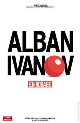 ALBAN IVANOV EN RODAGE (Rideau Rouge)