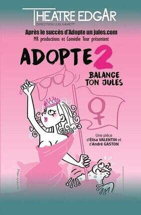 ADOPTE 2 #BALANCE TON JULES