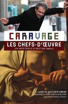 CARAVAGE 3 - LES CHEFS D'OEUVRE