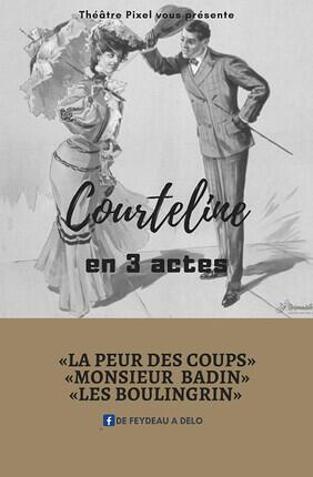 COURTELINE EN 3 ACTES
