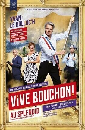 VIVE BOUCHON ! AVEC YVAN LE BOLLOC'H