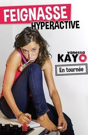 VANESSA KAYO DANS FEIGNASSE HYPERACTIVE  A CABRIES