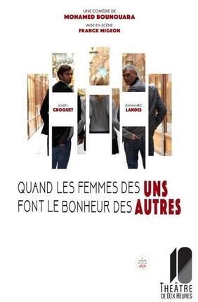 QUAND LES FEMMES DES UNS FONT LE BONHEUR DES AUTRES