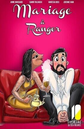 MARIAGE A RANGER ACT 1