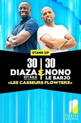 DIAZA ET NONO LE BARJO DANS LES CASSEURS FLOWTERS